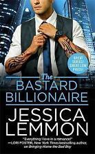 The Bastard Billionaire (Billionaire Bad Boys) by Lemmon, Jessica | Mass Market
