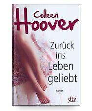 Zurück ins Leben geliebt von Colleen Hoover * Taschenbuch Neu