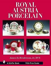 Royal Austria Porcelain by Henderson, James D. (Hardback book, 2007)