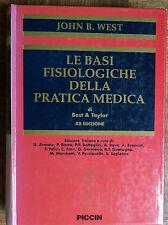 Le basi fisiologiche della pratica medica di Best e Taylor- West-Piccin,1995-R