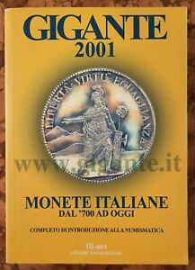 Catalogo GIGANTE - Monete italiane dal '700 ad oggi - Edizione 2001