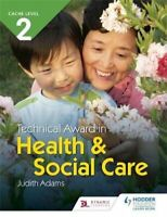 CACHE Level 2 Technical Award in Health and Social Care 9781510462151