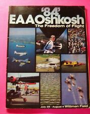 1984 OSHKOSH EAA FLY-IN 32nd ANNUAL CONVENTION PROGRAM-THE FREEDOM OF FLIGHT