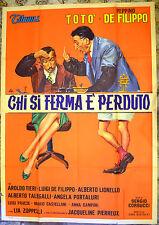 MANIFESTO ORIGINALE CHI SI FERMA E' PERDUTO 60 CORBUCCI TOTO' E PEPPINO