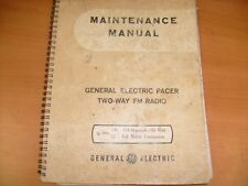 Vintage General Electric GE Pacer Two Way FM Radio Maintenance Manual   / a6