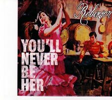 (DZ680) Robinson, You'll Never Be Her - DJ CD