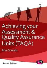 Achieving your Assessment and Quality Assurance Units (TAQA) by Ann Gravells (Paperback, 2014)
