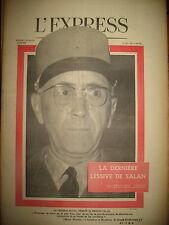 571 ALGERIE Gal DULAC PROCES SALAN LES SYNDICATS PORTUGAL SALAZAR L'EXPRESS 1962