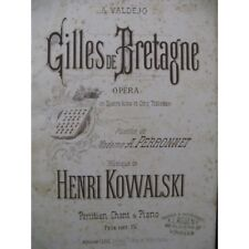 KOWALSKI Henri Gilles de Bretagne Opéra Chant Piano 1877 partition sheet music s