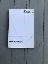 New ListingTi-89 Titanium Owner's Manual User's Guide (Graphing Calculator Book Only)