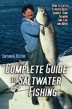 The Complete Guide to Saltwater Fishing by Captain Al Ristori
