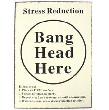 Bang Head Here Decorative Funny Sign - Metal Tin (255 x 355mm)