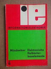 Möschwitzer,Albrecht: Elektronische Halbleiterbauelemente,Informationselektronik