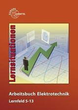 Arbeitsbuch Elektrotechnik Lernfelder 5-13 Peter Braukhoff, Horst Bumiller, ...