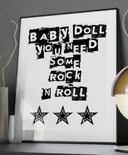 Baby Doll Rock n Roll Inspirational Quote Poster Art Print A3 A4 A5 A6 Gift Wall