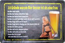 Blechschild Schild 20x30 cm - Bier besser Frau 10 Gründe