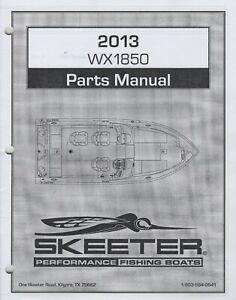 2013 SKEETER PERFORMANCE FISHING BOATS WX1850 PARTS MANUAL  (787)