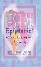 USED (GD) Lesbian Epiphanies: Women Coming Out in Later Life (Haworth Gay & Lesb