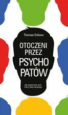OTOCZENI PRZEZ PSYCHOPATÓW T. ERIKSON  polskie ksiazki, polish books KIK