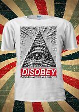 Illuminati Eye Mason Pyramid DISOBEY Funny Fashion T Shirt Men Women Unisex 1756