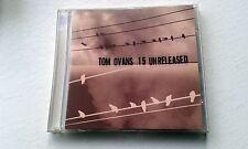 Tom Ovans - Fifteen Unreleased (2002) CD