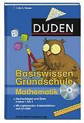 Duden - Basiswissen Grundschule Mathematik mit Arbeitsblätter auf CD
