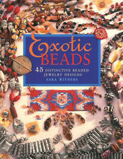 EXOTIC BEADS JEWELRY MAKING BOOK Exquisite Ethnic Beaded Designs + Instructions