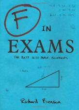 F in Exams : The Best Test Paper Blunders by Benson, Richard