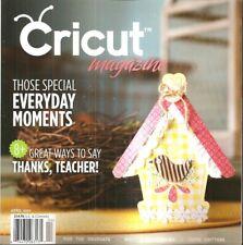Cricut Magazine April 2012 Special Everyday Moments Thanks Teacher Graduate New