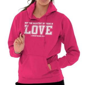 Greatest Of These Is Love Christian Religious Women Long Sleeve Hoodie Sweatshir