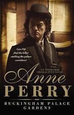 Perry, Anne, Buckingham Palace Gardens (Thomas Pitt Mystery, Book 25): A royal m