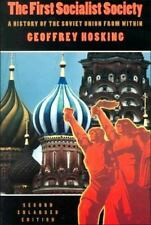 The First Socialist Society: A History of the Soviet Union from Within, Second E