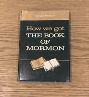 SIGNED BOOK! E. Cecil McGavin How We Got the Book of Mormon LDS BOM 1960 Vintage