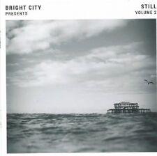 Still Volume 2 by Bright City (CD, New) Instrumental