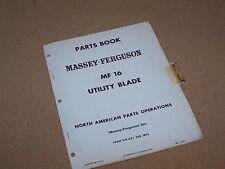 ORIGINAL MF 16 UTILITY BLADE FOR MASSEY FERGUSON TRACTOR PARTS BOOK MANUAL