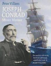 JOSEPH CONRAD - MASTER MARINER: THE NOVELIST'S LIFE AT SEA., Villiers, Peter., U