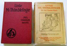 Joel Chandler Harris LITTLE MR. THIMBLEFINGER in dj & Herford illustrations