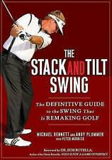 The Stack and Tilt Swing: The Definitive Guide to the Swing Tha... 9781592404476
