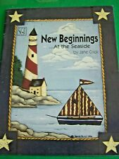 NEW BEGINNINGS BY THE SEASIDE BY JANE CRICK 1996 LIGHTHOUSE OCEAN PAINT BOOK