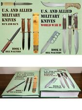 """U.S. and ALLIED MILITARY KNIVES BOOKS 1 and 2"" by Bill Walters."