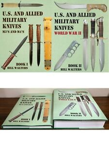 """""""U.S. and ALLIED MILITARY KNIVES BOOKS 1 and 2"""" by Bill Walters."""