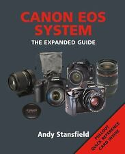 The Expanded Guide Book: Canon DSLR System by Andy Stansfield FREE SHIPPING!!!