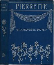 Pierrette 1896 Marguerite Bouvet / Will Phillip Hooper Illustrations