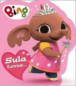 Sula Loves... (Bing) | Board Book | Brand NEW