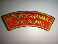 US 58th Ordnance AMMO Company DOG GUARD - Korea War Arc Patch