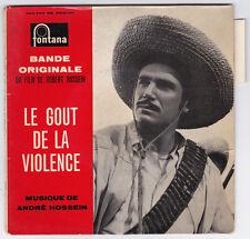 EP 45 TOURS ANDRE HOSSEIN BO LE GOUT DE LA VIOLENCE FONTANA 460 783  languette