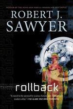 Rollback: By Robert J. Sawyer