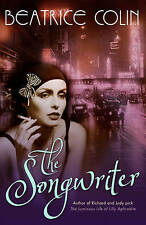 The Songwriter, Colin, Beatrice, New Book
