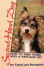 Second-Hand Dog: How to Turn Yours into a First-Rate Pet (Howell reference books