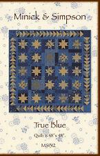 TRUE BLUE Quilt Pattern MS 1312 by Minick & Simpson